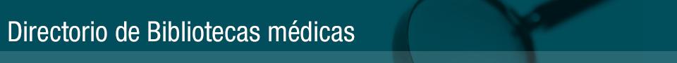 Directorio de Bibliotecas Médicas